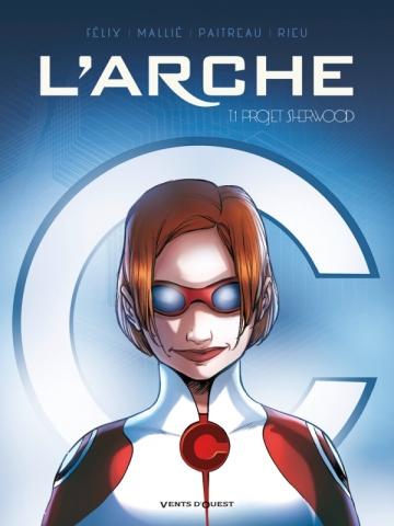 L'Arche - Tome 01