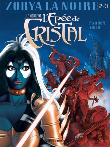 Le Monde de l'Épée de cristal - Tome 02