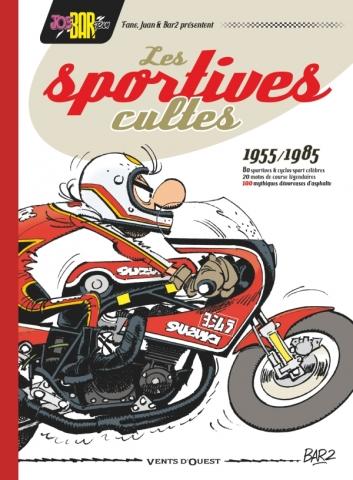Joe Bar Team présente Les Sportives cultes (1955/1985) - NE