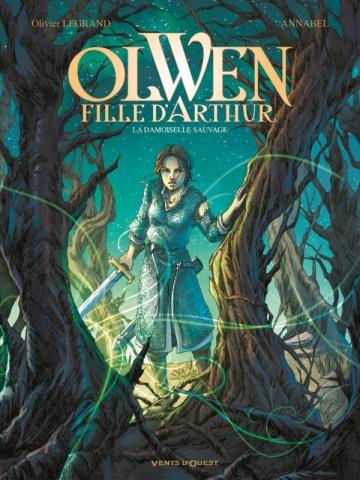 Olwen, fille d'Arthur - Tome 01
