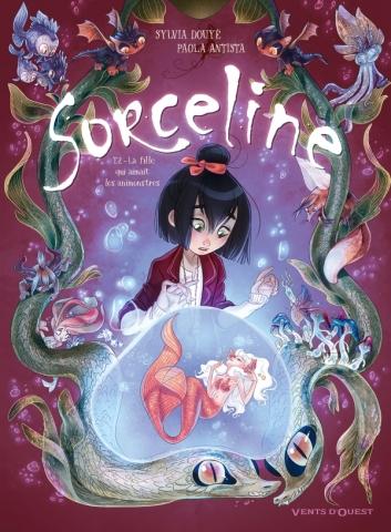 Sorceline - Tome 02
