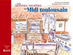 Les bonnes recettes du Midi toulousain