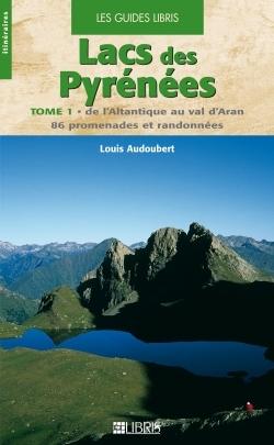 Lacs des Pyrénées - Tome 01