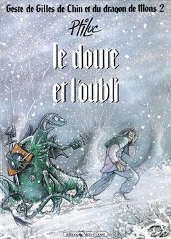 Geste de Gilles de Chin et du dragon de Mons - Tome 02