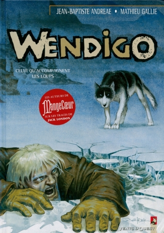 Wendigo - Tome 01