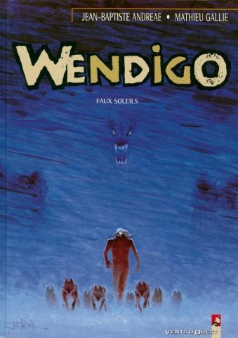 Wendigo - Tome 02