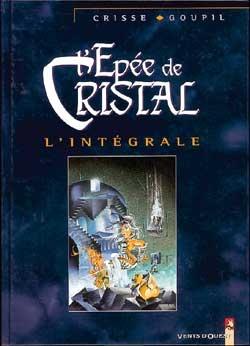 L'Épée de cristal - Intégrale