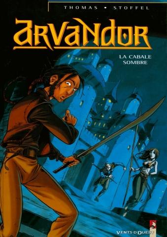 Arvandor - Tome 01