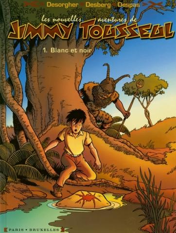 Les Nouvelles Aventures de Jimmy Tousseul - Tome 01