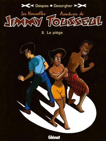 Les Nouvelles Aventures de Jimmy Tousseul - Tome 02