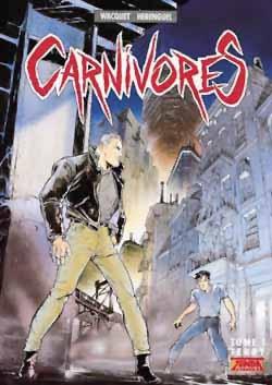 Carnivores - Tome 01