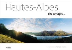 Hautes-Alpes, des paysages...