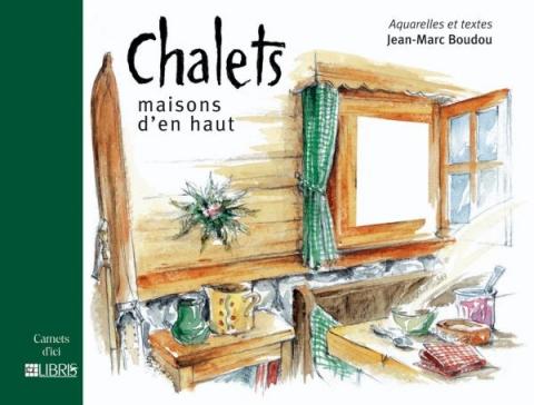 Chalets, maisons d'en haut
