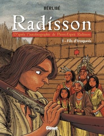 Radisson - Tome 01