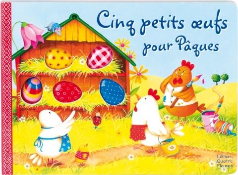 Cinq petits oeufs pour Pâques